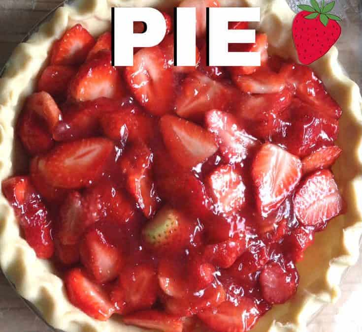 Homemade Strawberry Pie | An Amazingly Simple Recipe!
