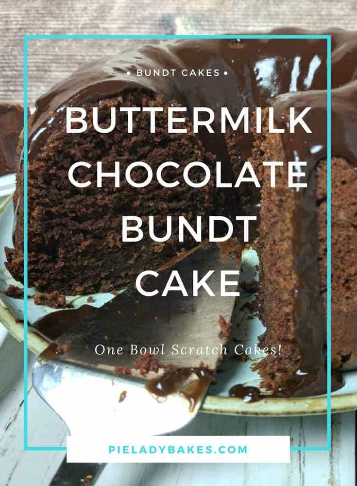 Buttermilk Chocolate Bundt Cake is a One Bowl Scratch Cake Recipe.