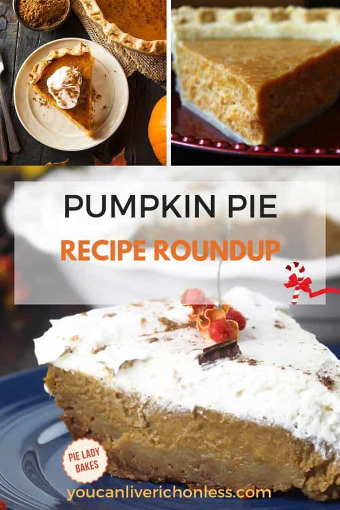 collage of three different views of pumpkin pies with text pumpkin pie recipe roundup on a white shadow box