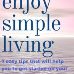 ocean background with text that says enjoy simple living