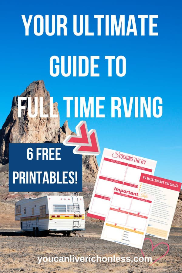 Full time RVing, is it right for you? If you are considering downsizing from a home then this beginner's guide to RVing full time is for you!  Click through to see the FREE printables too! #rv #rvlife #rving # simpleliving #simple #lifestyle