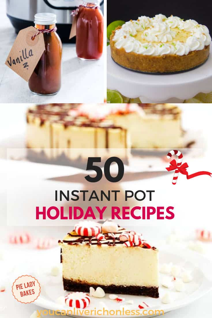 collage of instant pot recipes for pinterest shows cheesecake, vanilla, and cake