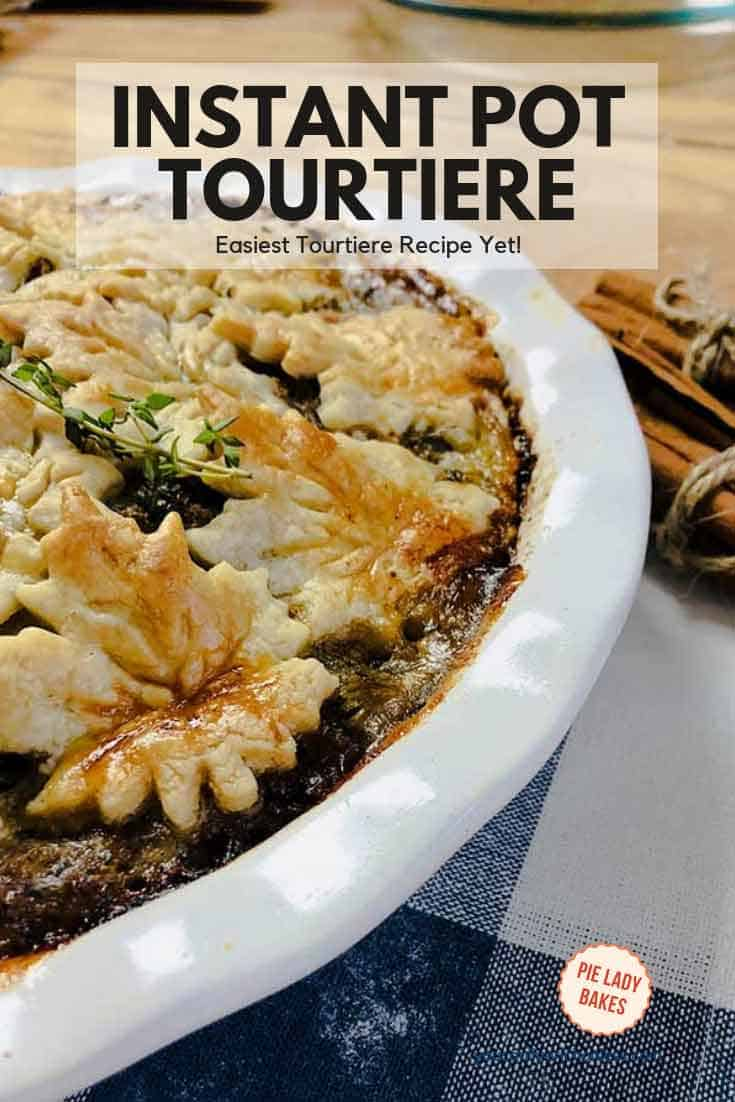 Just look at that yummy pie crust! Full of a delicious beef and pork meat filling, this tourtiere is the perfect dish to pull out of the freezer and add a salad. #tourtiere #meatpie #traditionaltourtiere #instantpot #frenchcanadian #dulacstjean