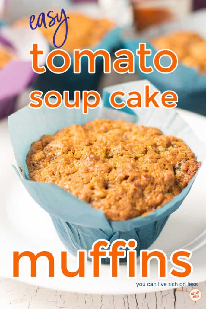 easy tomato soup cake muffins orange text on vertical image of muffins in blue wrapper on a white plate with pieladybakes logo