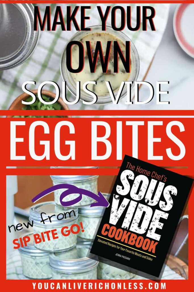 two images of egg bites in small 4 oz mason jars with text and color block overlays and copy of cookbook cover The Home Chef's Sous Vide Egg Bites