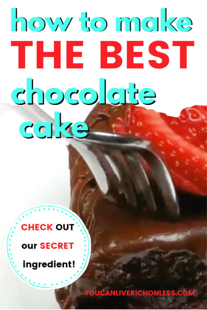 slice of chocolate cake with fork and strawberries on top, text reads this is the best chocolate cake check out our secret ingredient