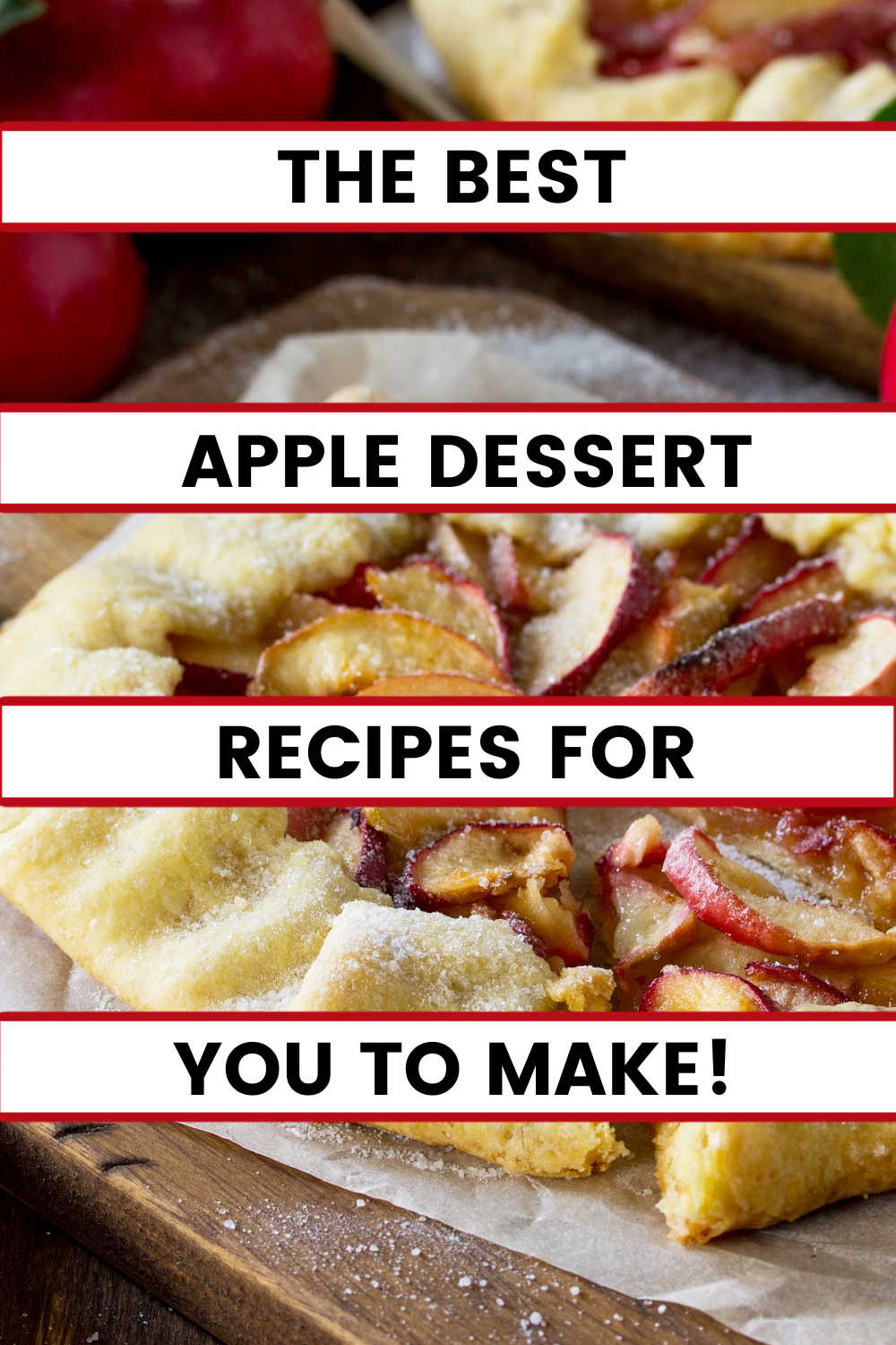 apple galette on a wooden board & parchment paper sprinkled in sugar text reads best apple dessert recipes for you to make