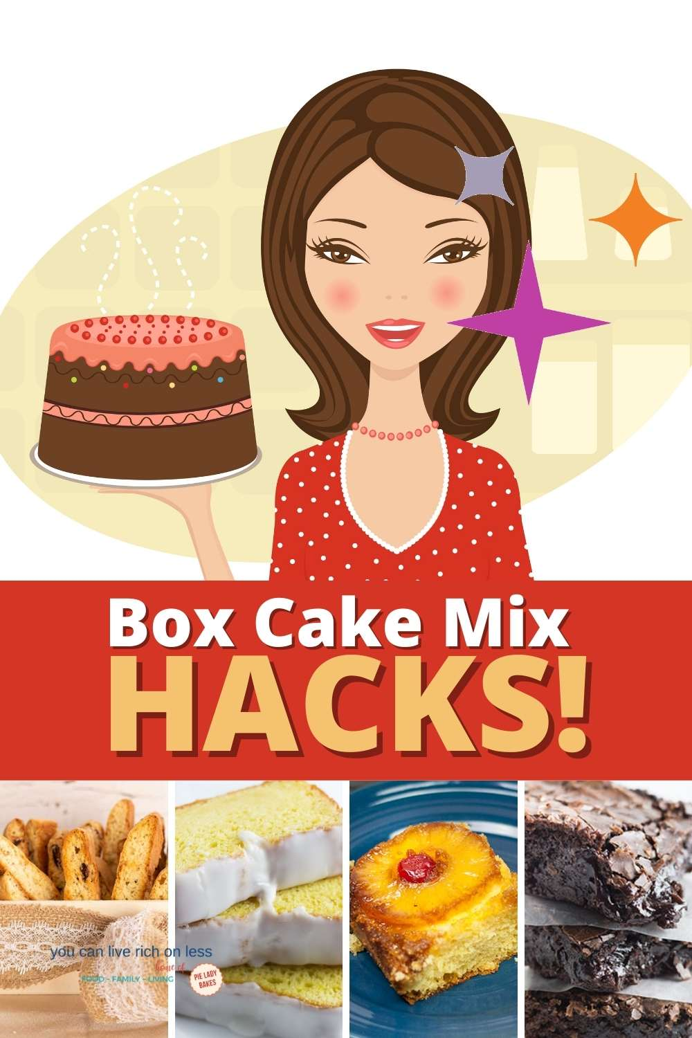 cartoon woman holding cake in red and white polka dot dress with 4 images of cake mix hack recipes on the bottom