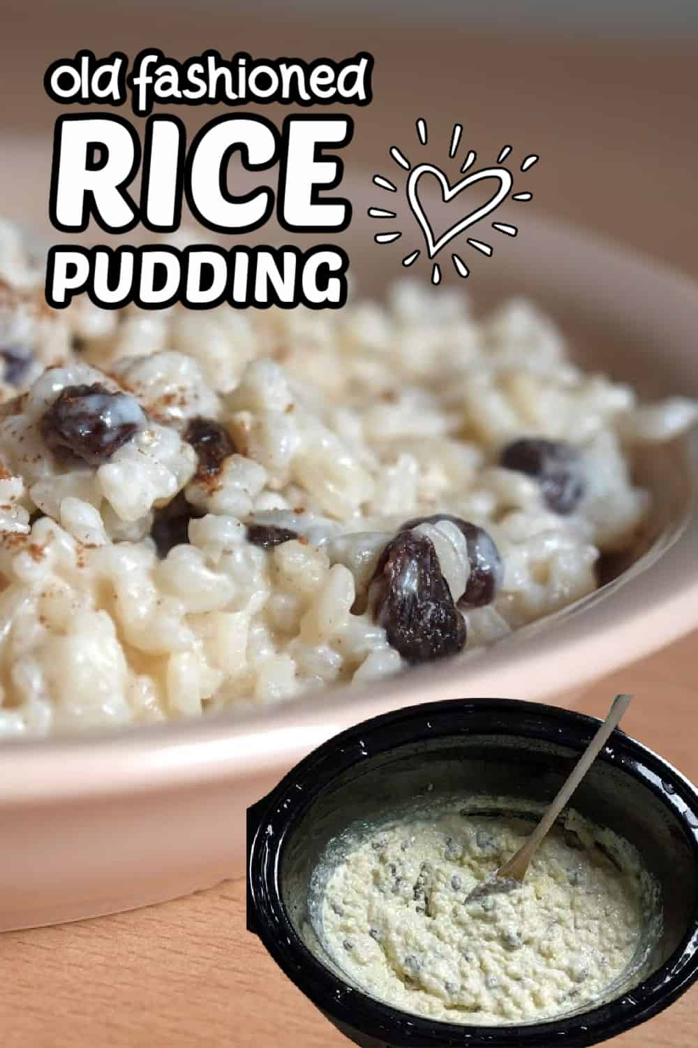 bowl of rice pudding with raisins and smaller pic of slow cooker with rice pudding in it