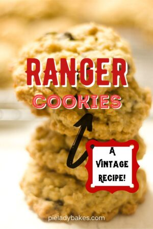 stack of ranger cookies on a white counter text reads ranger cookies - a vintage recipe