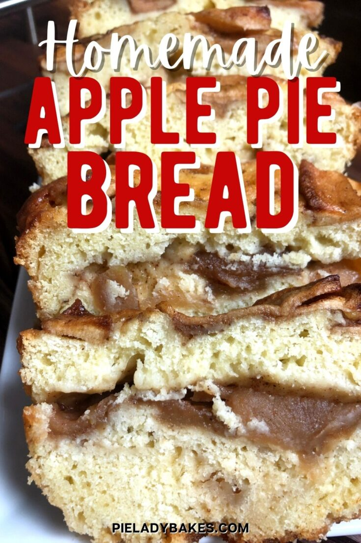 apple bread sliced on white plate closeup with text apple pie bread