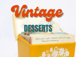 yellow vintage recipe box with text that reads Vintage Desserts