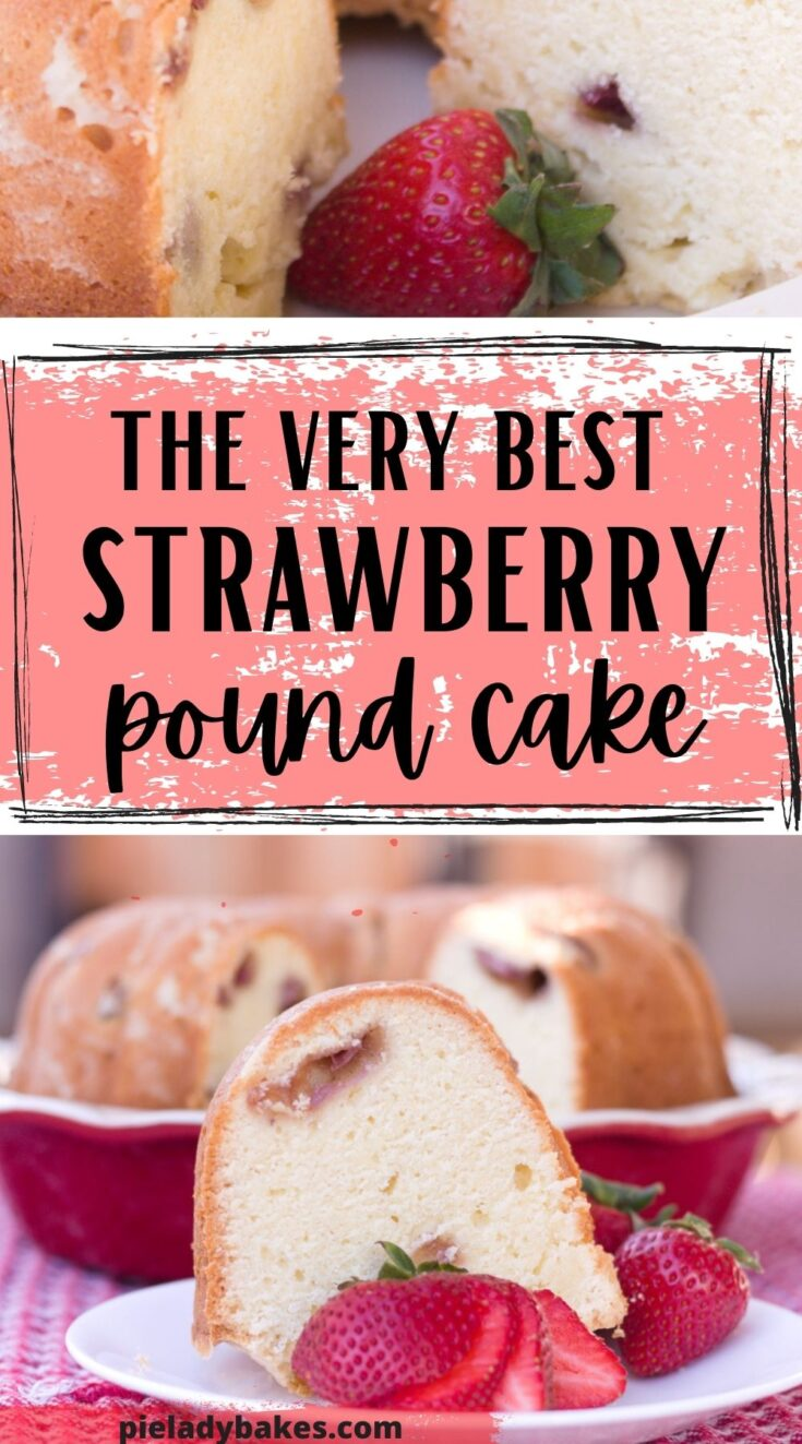 2 images of strawberry pound cake with text and colour overlay