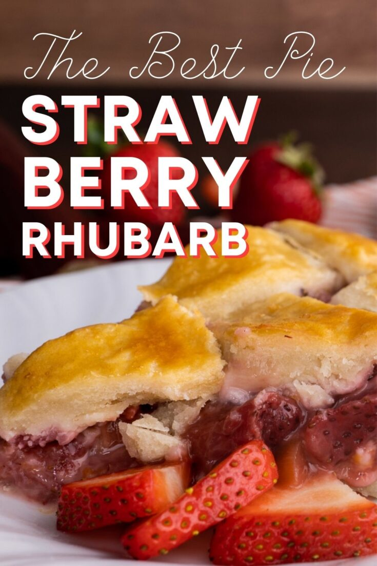 closeup of a slice of strawberry rhubarb pie with golden pie crust lattice and text
